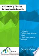 Instrumentos y Tecnicas de Investigación Educativa