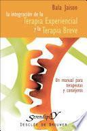 Integración de la terapia experiencial y la terapia breve