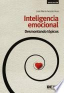 Inteligencia emocional: Desmontando tópicos