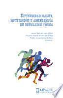 Intensidad, salud, motivación y adherencia en educación física