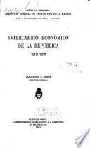 Intercambio económico de la república. 1910-1917