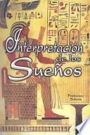 Interpretacion De los Suenos/interpreting Your Dreams