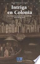Intriga en Colonia