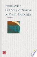 Introducción a el ser y el tiempo de Martin Heidegger