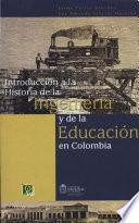 Introducción a la Historia de la Ingeniería y de la Educación en Colombia