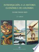 Introducción a la historia económica de Colombia