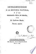 Introducción á la historia natural y á la geografía física de España