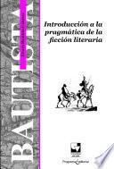 Introducción a la pragmática de la ficción literaria