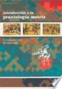 Introducción a la praxiología motriz