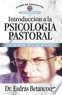Introduccion a la Psicologia Pastoral