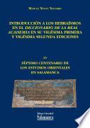Introducción a los hebraísmos en el Diccionario de la Real Academia en su vigésima primera y vigésima segunda ediciones