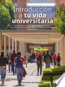 Introducción a tu vida universitaria