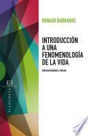 Introducción a una fenomenología de la vida