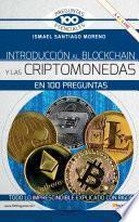 Introducción al blockchain y criptomonedas en 100 preguntas