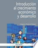 Introducción al crecimiento económico y desarrollo