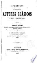 Introducción al estudio de los autores clásicos latinos y castellanos