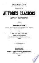 Introduccion al estudio de los autores clesicos latinos y castellanos
