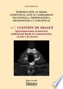 Introducción. La trama audiovisual ante su complejidad tecnológica, terminológica, metodológica y conceptual