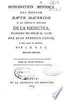Introducción metódica del doctor David Macbride á la teórica y práctica de la medicina