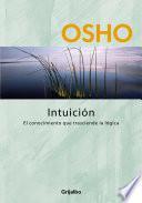 Intuición (Claves para una nueva forma de vivir)