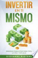 Invertir En Ti Mismo
