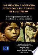 Investigación e Innovación Tecnológica en la Ciencia de la nutrición