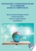 Investigación e internacionalización en la formación basada en competencias.