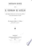 Investigacion historica sobre el vizcondado de Castellbó ; con datos inéditos de los condes de Urgell y de los vizcondes de Ager