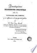 Investigaciones filosofico-políticas sobre la naturaleza del Fomento y su influencia en la prosperidad pública