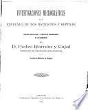 Investigaciones micrográficas en el encéfalo de los batráceos y reptiles