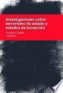 Investigaciones sobre terrorismo de estado y estado de excepción