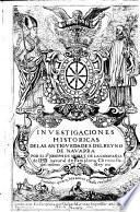 Investigationes historicas de las antiguedades del Reyno de Navarra
