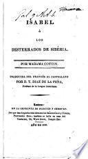 Isabel, ó los Desterrados de Sibéria ... Traducida ... al castellano por D. T. Diaz de la Peña