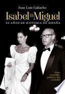 Isabel y Miguel