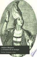 Isidoro Maiquez y el teatro de su tiempo