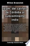 Islam: del califato de Córdoba al subcontinente indio