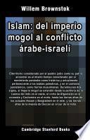 Islam: del imperio mogol al conflicto árabe-israelí