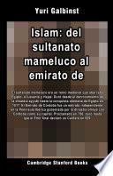 Islam: del sultanato mameluco al emirato de Córdoba