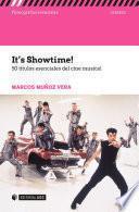 It's Showtime! 50 títulos esenciales del cine musical