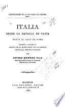 Italia desde la batalla de Pavía hasta el saco de Roma
