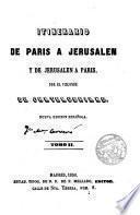 Itinerario de París a Jerusalen y de Jerusalen a París