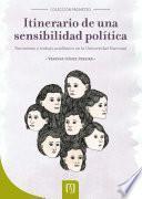 Itinerario de una sensibilidad política