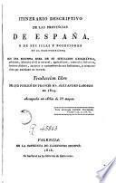 Itinerario descriptivo de las provincias de España, y de sus islas y posesiones en el Mediterráneo