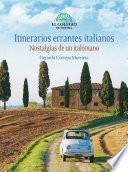 Itinerarios errantes italianos