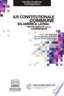 Ius Constitutionale Commune en América Latina. Textos básicos para su comprensión.
