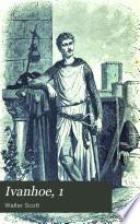 Ivanhoe, 1