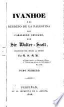 Ivanhoe, o, El regreso de la Palestina del caballero cruzado