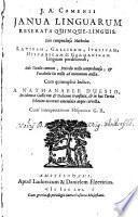 J. A. Comenii Ianua Linguarum Reserata Quinque-Linguis. Sive Compendiosa Methodus Latinam, Gallicam, Italicam, Hispanicam & Germanicam Linguam perdiscendi