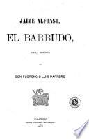 Jaime Alfonso, el Barbudo