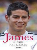James, su vida